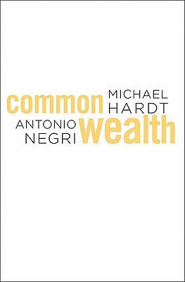 Commonwealth By Hardt, Michael/ Negri, Antonio