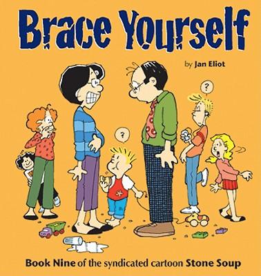 Brace Yourself By Eliot, Jan