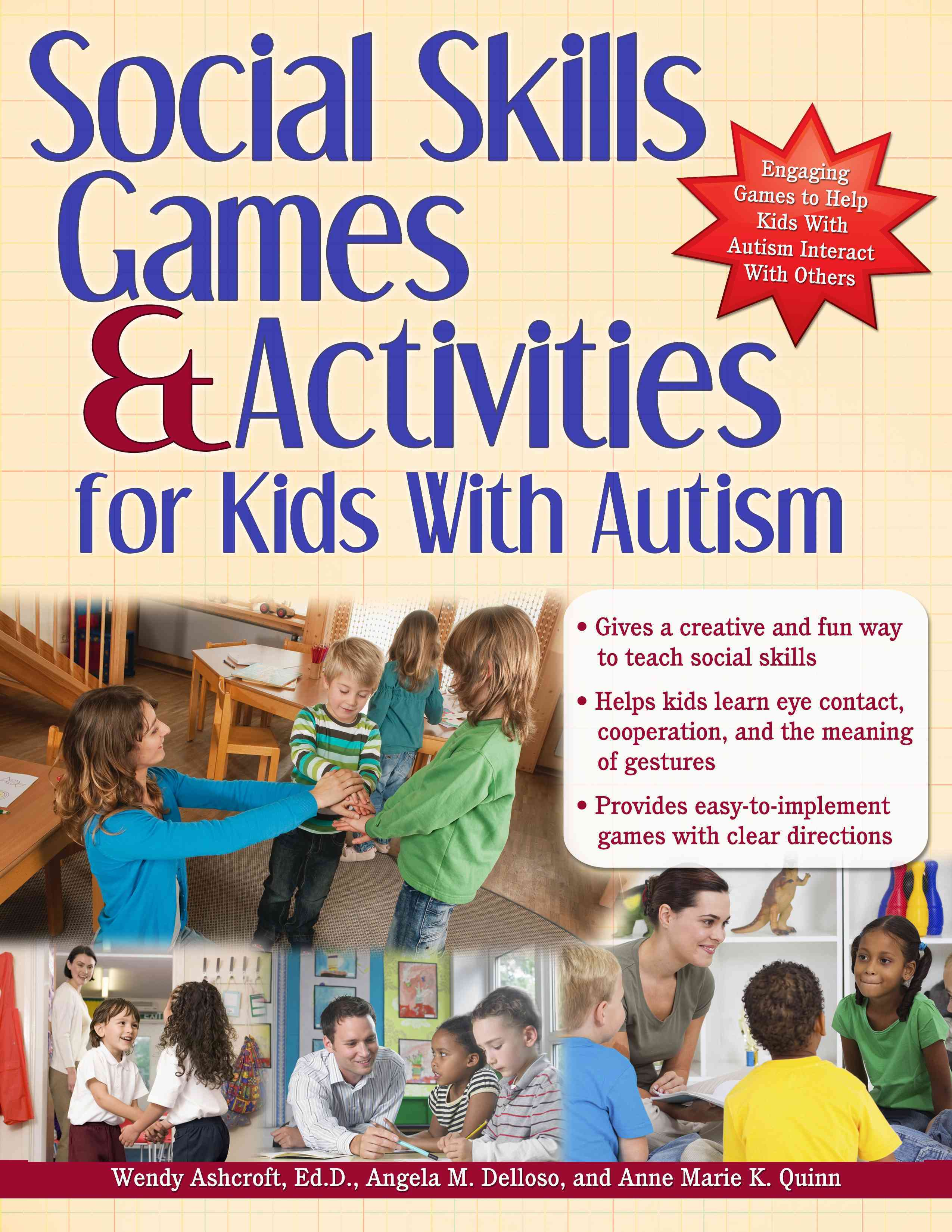 Social Skills Games and Activities for Kids With Autism By Ashcroft, Wendy/ Quinn, Anne/ Delloso, Angie