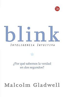 Blink By Gladwell, Malcolm/ Mengual, Gloria (TRN)